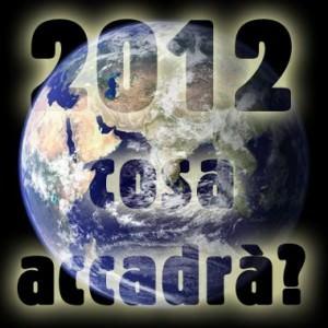 2012: cosa accadrà?