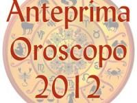 Oroscopo 2012 anteprima