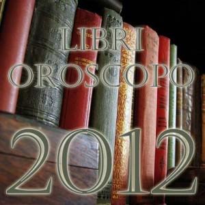 Oroscopo 2012: i libri
