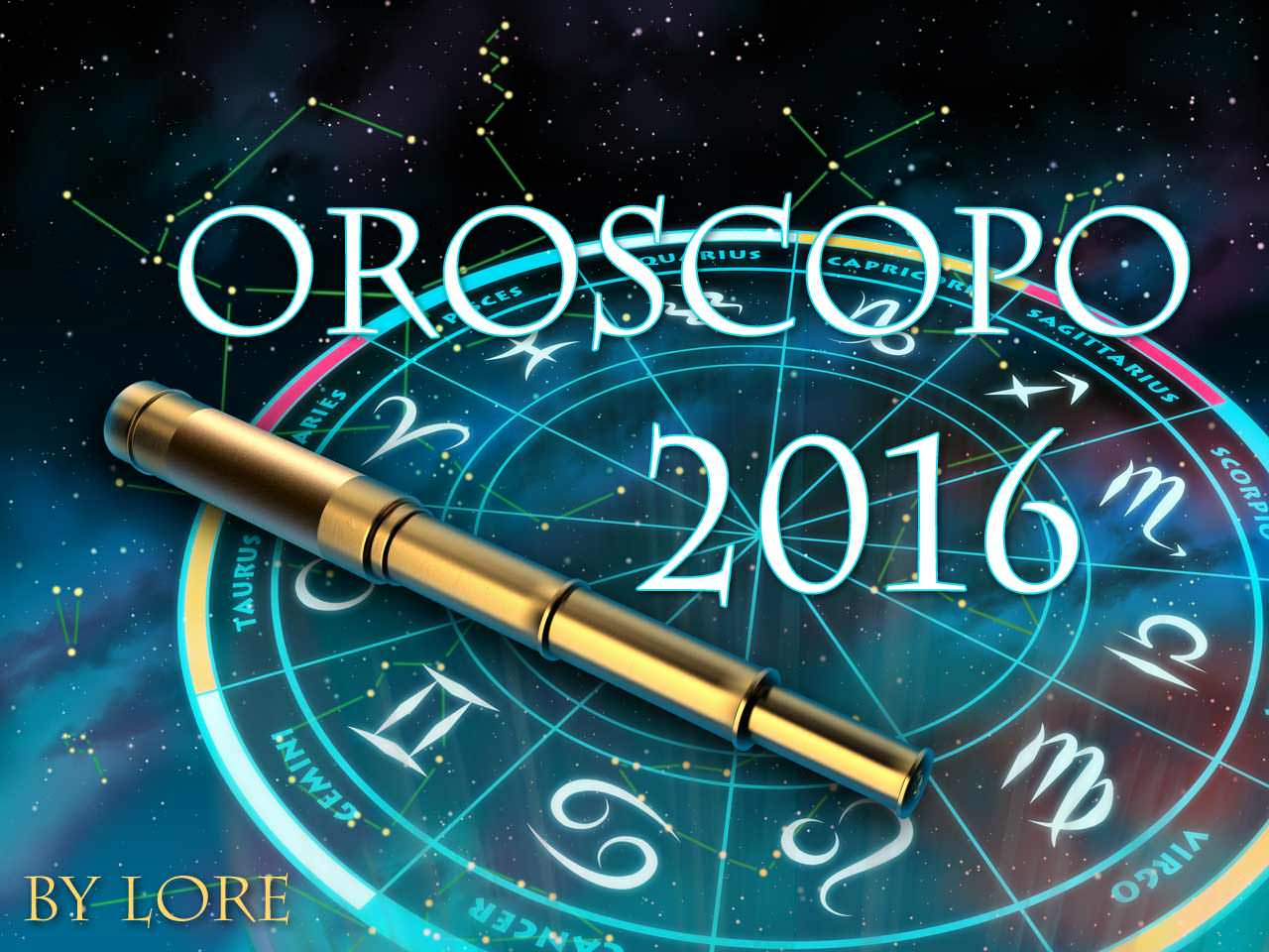 oroscopo 2016, le previsioni 2016 di lore