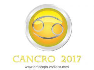 Oroscopo 2017 Cancro