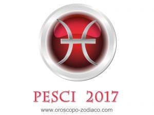 Oroscopo 2017 Pesci