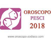 Oroscopo Pesci 2018