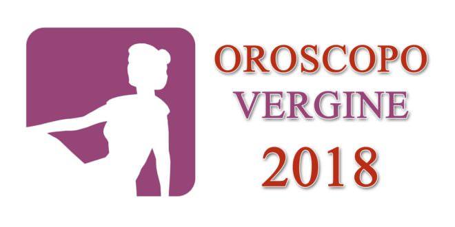 Oroscopo Vergine 2018