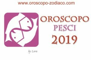 Oroscopo 2019 Pesci
