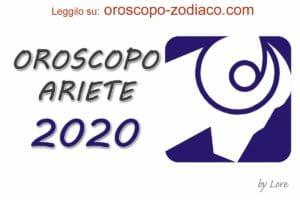 Oroscopo 2020 Ariete