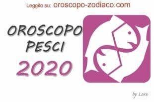 Oroscopo 2020 Pesci