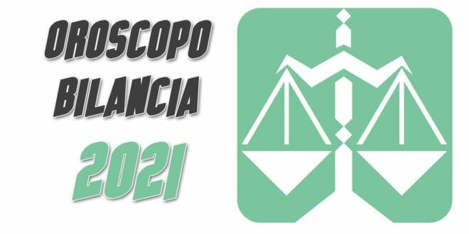Oroscopo 2021 Bilancia