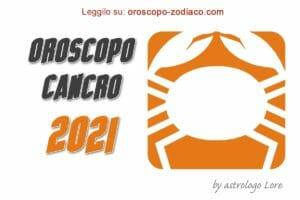 Oroscopo 2021 Cancro