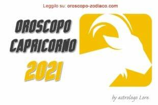 Oroscopo 2021 Capricorno