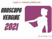 Oroscopo 2021 Vergine